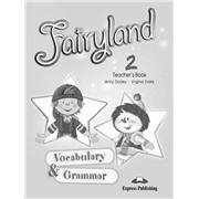 fairyland 2 vocabulary & grammar teacher's book - книга для учителя