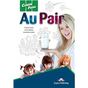 Career Paths: Au Pair (Student's Book + Cross-platform Application) - Пособие для ученика