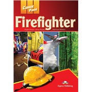 Career Paths:Firefighters (Student's Book) - Пособие для ученика