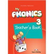 My phonics 3. Teacher's book. Книга для учителя