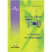 the teacher's basic tools efl methodology updated: the teacher as manager. учитель как руководитель