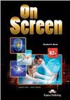 On screen b2+ student's book - учебник